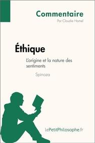 Éthique de Spinoza - L'origine et la nature des sentiments (Commentaire) - copertina