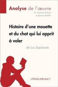 Histoire d'une mouette et du chat qui lui apprit à voler de Luis Sepúlveda (Fiche de lecture) - copertina