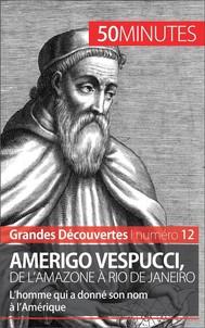 Amerigo Vespucci, de l'Amazone à Rio de Janeiro - copertina