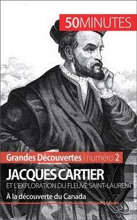 Jacques Cartier et l'exploration du fleuve Saint-Laurent - Librerie.coop