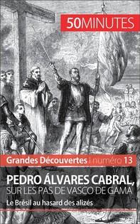 Pedro Álvares Cabral, sur les pas de Vasco de Gama - Librerie.coop