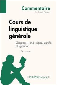 Cours de linguistique générale de Saussure - Chapitres 1 et 2 : signe, signifié et signifiant (Commentaire) - copertina