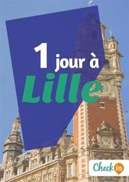 1 jour à Lille - copertina