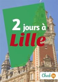 2 jours à Lille - copertina