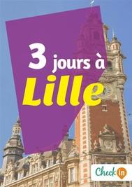 3 jours à Lille - copertina