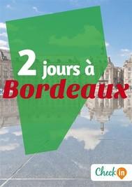 2 jours à Bordeaux - copertina