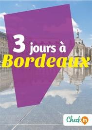 3 jours à Bordeaux - copertina