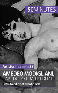 Amedeo Modigliani, l'art du portrait et du nu - copertina