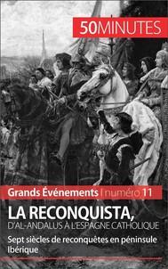 La Reconquista, d'al-Andalus à l'Espagne catholique - copertina