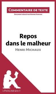 Repos dans le malheur d'Henri Michaux - Librerie.coop