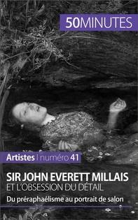 Sir John Everett Millais et l'obsession du détail - Librerie.coop