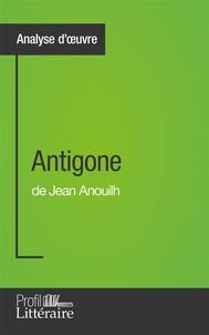 Antigone de Jean Anouilh (Analyse approfondie) - copertina