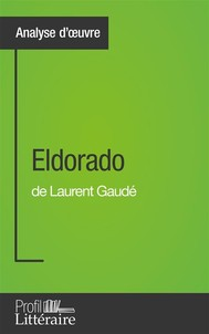 Eldorado de Laurent Gaudé (Analyse approfondie) - copertina