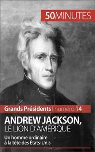 Andrew Jackson, le Lion d'Amérique - copertina