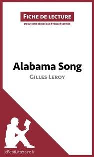 Alabama Song de Gilles Leroy (Fiche de lecture) - copertina