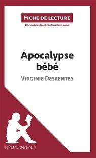 Apocalypse bébé de Virginie Despentes (Fiche de lecture) - copertina