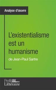 L'existentialisme est un humanisme de Jean-Paul Sartre (Analyse approfondie) - copertina