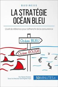 La Stratégie Océan Bleu - Librerie.coop