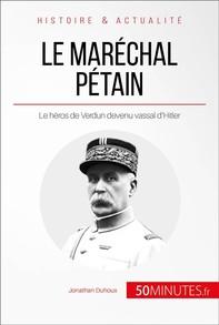 Le maréchal Pétain - Librerie.coop