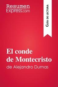 El conde de Montecristo de Alejandro Dumas (Guía de lectura) - copertina