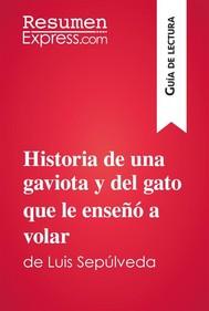 Historia de una gaviota y del gato que le enseñó a volar de Luis Sepúlveda (Guía de lectura) - copertina