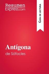Antígona de Sófocles (Guía de lectura) - copertina