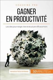 Adieu désordre, bonjour productivité !  - copertina