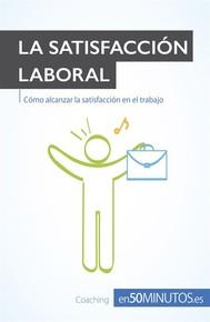 Alcanza la satisfacción laboral - copertina