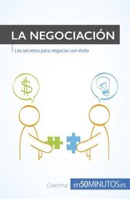 Alcanza el éxito en tus negociaciones - copertina