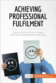 Achieving Professional Fulfilment - copertina