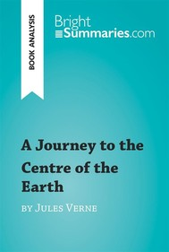 A Journey to the Centre of the Earth by Jules Verne (Book Analysis) - copertina