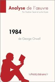 1984 de George Orwell (Analyse de l'oeuvre) - copertina