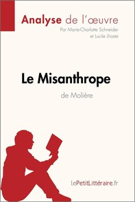Le Misanthrope de Molière (Analyse de l'oeuvre) - Librerie.coop