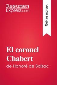 El coronel Chabert de Honoré de Balzac (Guía de lectura) - copertina