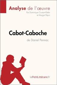Cabot-Caboche de Daniel Pennac (Analyse de l'oeuvre) - copertina