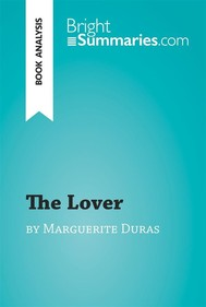 The Lover by Marguerite Duras | Summary & Study Guide