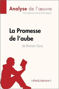 La Promesse de l'aube de Romain Gary (Analyse de l'oeuvre) - Librerie.coop