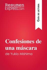 Confesiones de una máscara de Yukio Mishima (Guía de lectura) - copertina