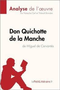Don Quichotte de la Manche de Miguel de Cervantès (Analyse de l'oeuvre) - Librerie.coop