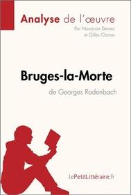 Bruges-la-Morte de Georges Rodenbach (Analyse de l'oeuvre) - copertina