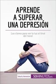 Aprende a superar una depresión - copertina