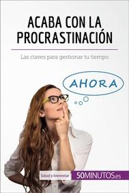 Acaba con la procrastinación - copertina