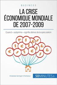 La crise économique mondiale de 2007-2009 - copertina