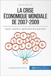 La crise économique mondiale de 2007-2009 - Librerie.coop