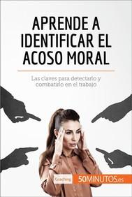 Aprende a identificar el acoso moral - copertina