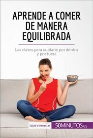 Aprende a comer de manera equilibrada - copertina