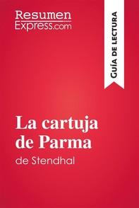 La cartuja de Parma de Stendhal (Guía de lectura) - Librerie.coop
