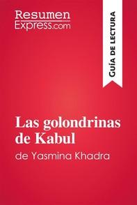 Las golondrinas de Kabul de Yasmina Khadra (Guía de lectura) - Librerie.coop