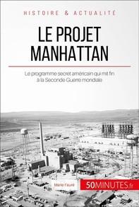 Le projet Manhattan - Librerie.coop