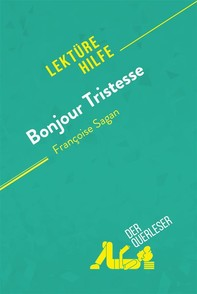 Bonjour Tristesse von Françoise Sagan (Lektürehilfe) - Librerie.coop